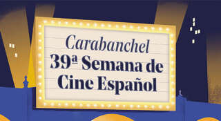 39 Semana Cine Español de Carabanchel