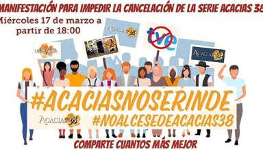 Manifestación contra el cese de 'Acacias 38'